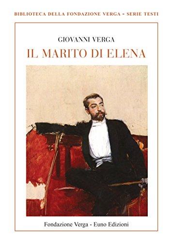 il-marito-di-elena-biblioteca-della-fondazione-verga-serie-testi-italian-edition