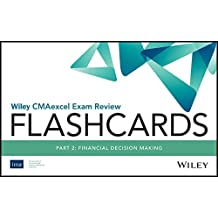 Wiley CMAexcel Exam Review 2018 Flashcards: Part 2, Financial Decision Making