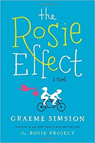 image for The Rosie Effect: A Novel by Graeme Simsion (2014-12-30)