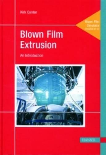 Blown Film (Blown Film Extrusion)