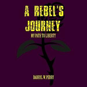 A Rebel's Journey Audiobook