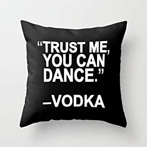 B Lyster shop Trust me, you can dance #6415W 18 x 18 Pillow Case Home Decor Cushion Cover