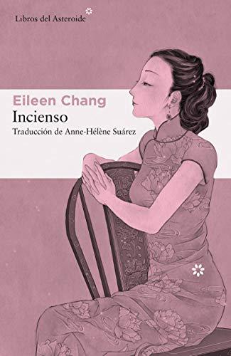 Incienso (Libros del Asteroide nº 229) (Spanish Edition)