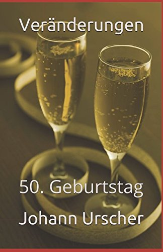 Vernderungen: 50. Geburtstag (German Edition)