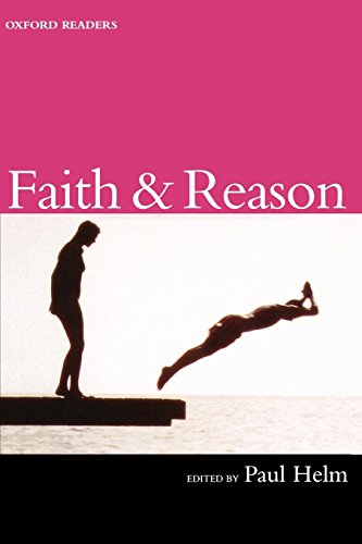Faith and Reason (Oxford Readers) from Oxford University Press