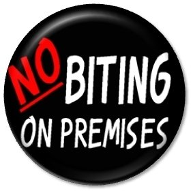 "NO BITING ON PREMISES Pinback Button 1.25"" Pin / Badge Fangtasia Bar Rule True Blood"