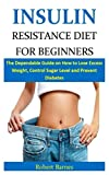 Insulin Resistance Diet for Beginners: The