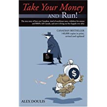 Take Your Money and Run!: Revised Edition