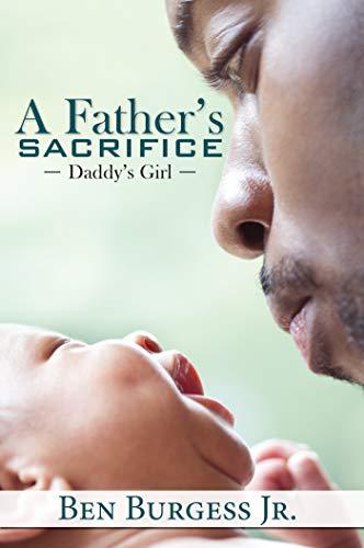 Book Cover: A Father's Sacrifice