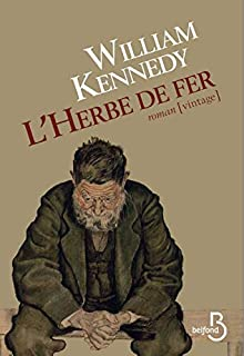 L'herbe de fer, Kennedy, William