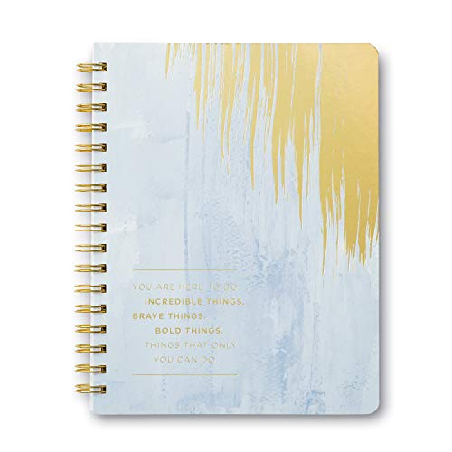 (Wire-o Notebook by Compendium: You are here to do increadible things. Brave things. Bold things. Things that only you can do. - Softcover, 192 lined)