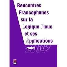 Rencontres Francophones sur la Logique Floue et ses Applications 2009