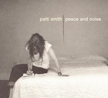 amazon peace noise patti smith 輸入盤 音楽