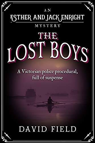 The Lost Boys: A Victorian police procedural, full of suspense (Esther & Jack Enright Mystery Book 8) (English Edition)
