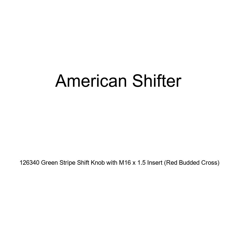 American Shifter 126340 Green Stripe Shift Knob with M16 x 1.5 Insert Red Budded Cross