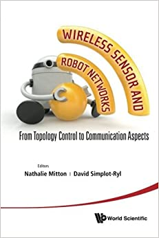 Book Wireless Sensor And Robot Networks: From Topology Control To Communication Aspects