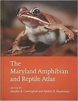The Maryland Amphibian and Reptile Atlas: Heather R  Cunningham