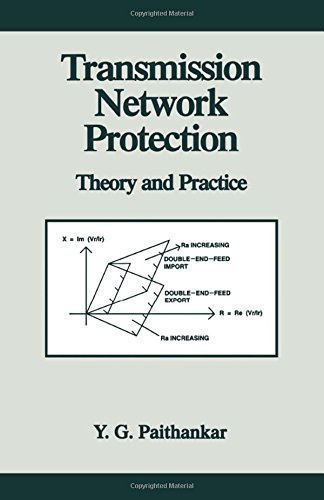 Transmission Network Protection: Theory and Practice (Power Engineering (Willis))