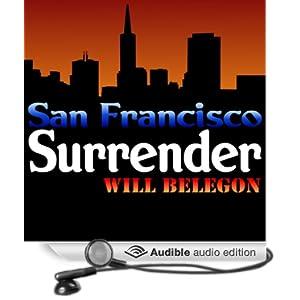 San Francisco Surrender Will Belegon