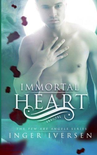 Immortal Heart: Few Are Angels: Prequel