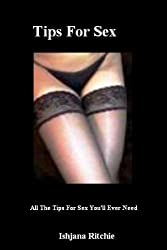 Tips For Sex (All The Tips For Sex You'll Ever Need Book 1) (English Edition)