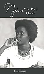 Nyira The Tutsi Queen (Some Women I Have Known Book 8)