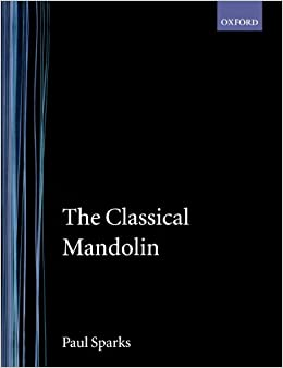 The Classical Mandolin (Oxford Early Music Series)