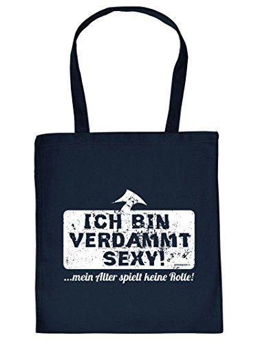 ICH BIN VERDAMMT SEXY! - -Tote Bag Henkeltasche Beutel mit Aufdruck. Tragetasche, Must-have, Stofftasche.
