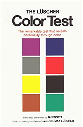 the luscher color test the remarkable test that reveals personality