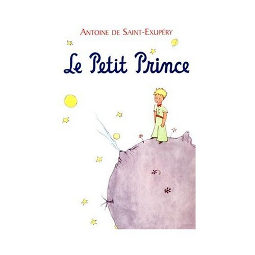 Le Petit Prince (The Little Prince) in French / Hardbound Edition (French Edition) by French & European Pubns
