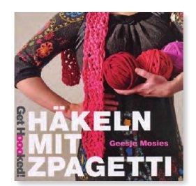 Hoooked Zpagetti Buch Häkeln Mit Zpagetti Deutsch Amazonde
