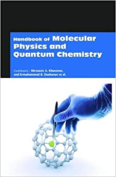 Book Handbook of Molecular Physics and Quantum Chemistry