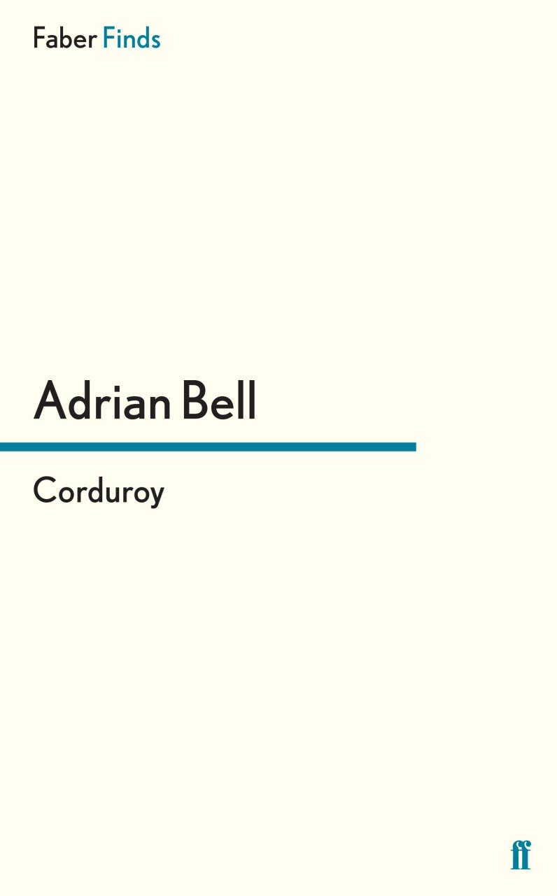 corduroy a rural trilogy amazon co uk adrian bell