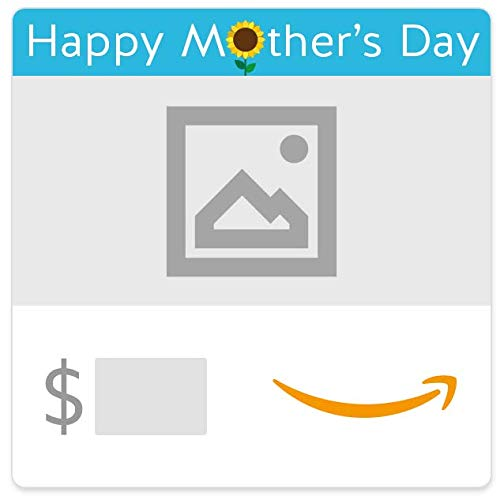 Amazon eGift Card  -  Happy Mother's Day (Your Upload)