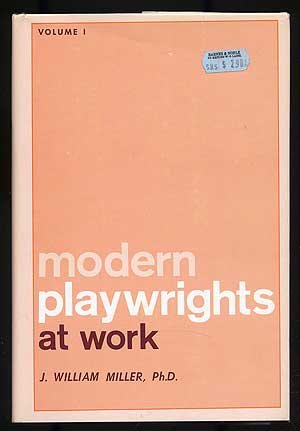 Modern Playwrights at Work