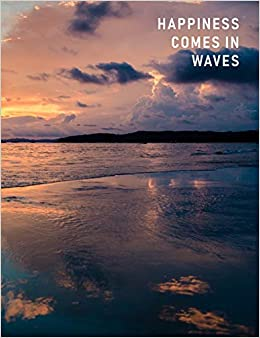 Happiness Comes In Waves Artsy College Ruled Notebook Sunset