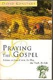 Praying the Gospels, David Konstant, 0006280064