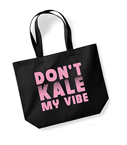 Don't Kale My Vibe - Large Canvas Fun Slogan Tote Bag Black/Pink