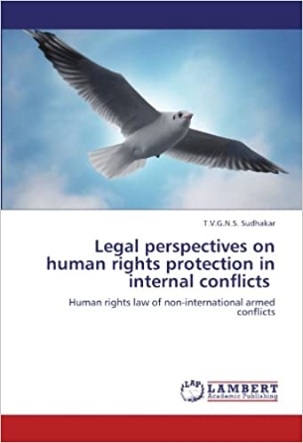 Book Legal perspectives on human rights protection in internal conflicts: Human rights law of non-international armed conflicts