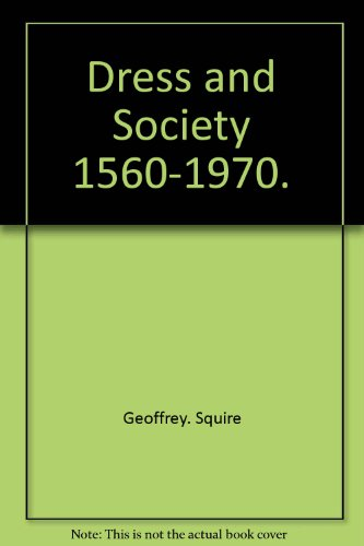 Dress and Society (A Studio book)