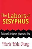 The Labors of Sisyphus: Economic Development of Communist China