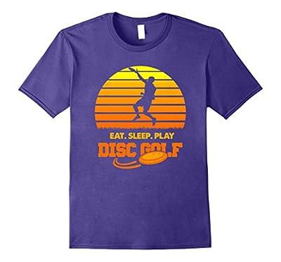 Eat, Sleep, Play Disc Golf! Funny Frisbee Lover T-Shirt