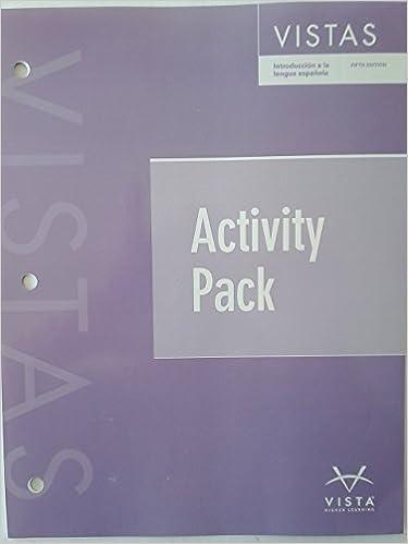Vistas introduccion a la lengua espanola activities pack 5th edition vistas introduccion a la lengua espanola activities pack 5th edition spanish isbn 10 162680656x isbn 13 9781626806566 jos a blanco 9781626806566 fandeluxe Images
