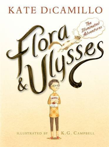 Flora & Ulysses: The Illuminated Adventures by DiCamillo, Kate (2013) Hardcover