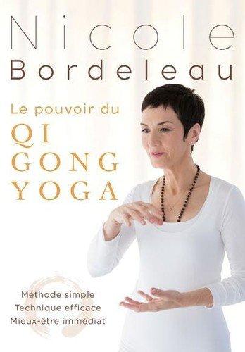 Amazon.com: Le Pouvoir Du Qi Gong Yoga: Methode Simple: LE ...