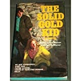 The Solid Gold Kid, Harry Mazer and Norma Fox Mazer, 0440980801