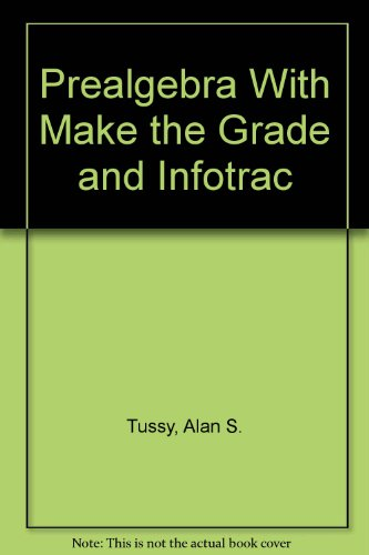 Prealgebra (with CD-ROM, Make the Grade, and InfoTrac)