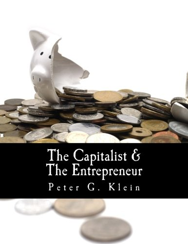 Download The Capitalist and the Entrepreneur (Large Print Edition): Essays on Organizations and Markets ebook