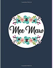 MeeMaw: Personalized Gifts For MeeMaw, Floral Blank Journal Notebook, A Diary For Writing and Notes, Navy Blue