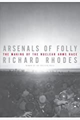 Arsenals of Folly Kindle Edition